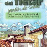 El Valle del Tiétar. Jardín de Gredos. 8 rutas en coche y 16 andando