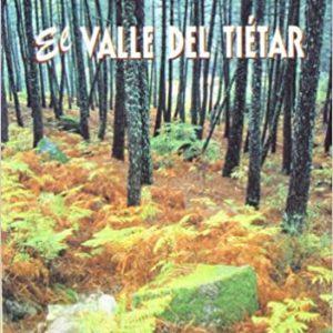 Las mejores excursiones por El Valle del Tietar